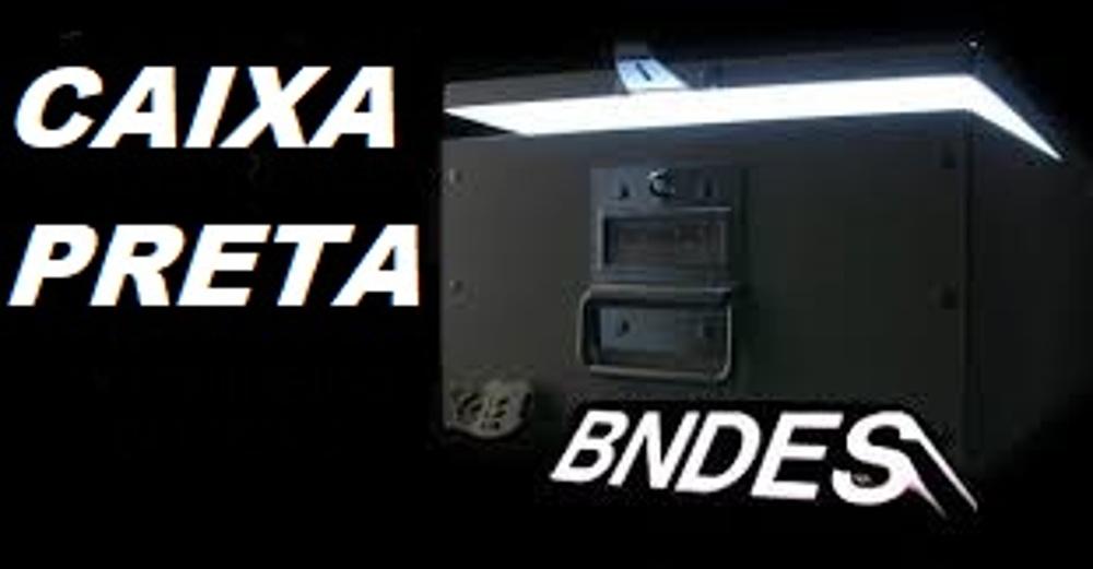 """Resultado de imagem para Ä Caixa preta do BNDES"""""""